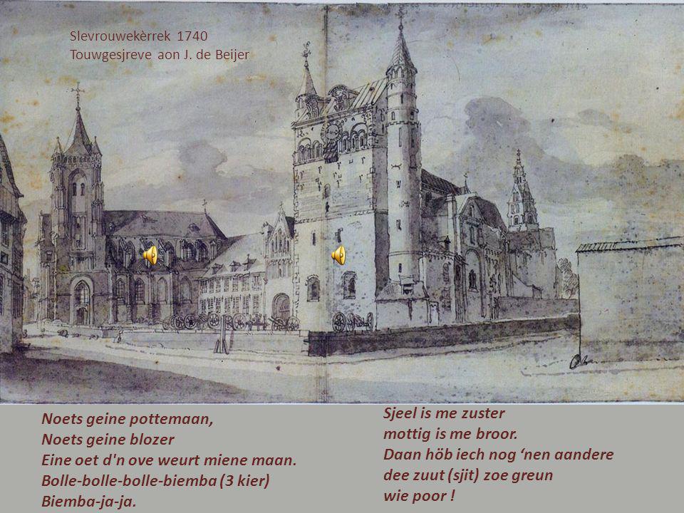Slevrouwekèrrek 1740 Touwgesjreve aon J.