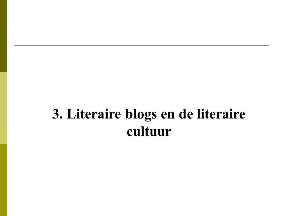 3. Literaire blogs en de literaire cultuur