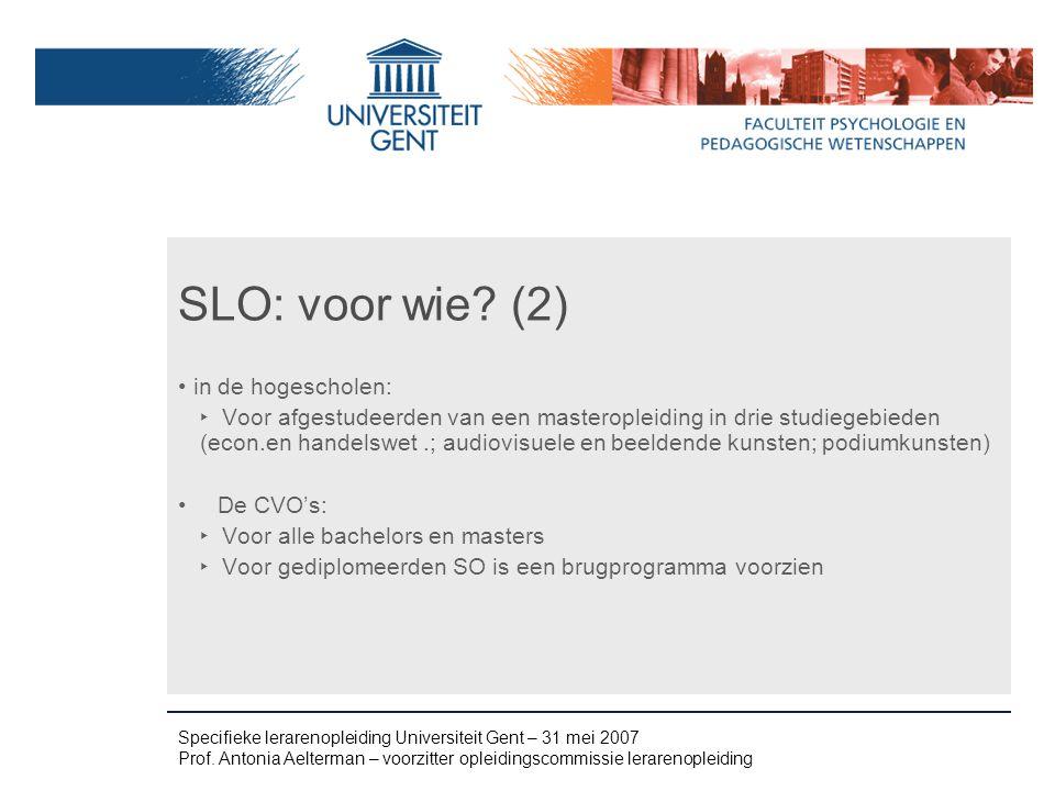 Specifieke lerarenopleiding Universiteit Gent – 31 mei 2007 Prof.