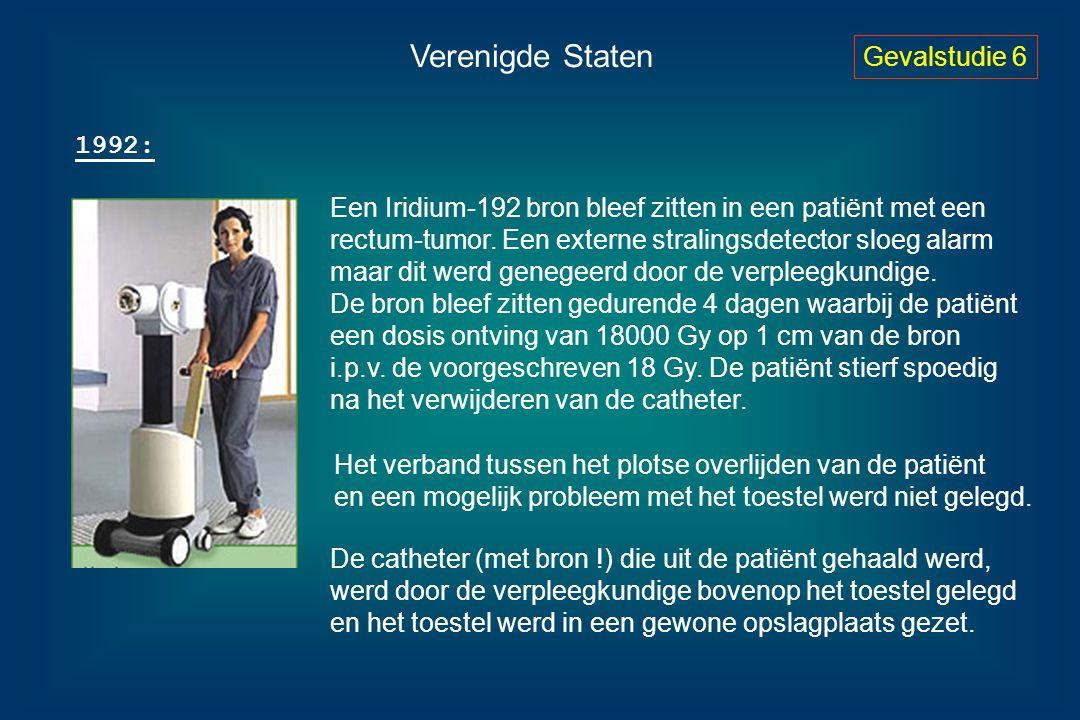 Verenigde Staten Gevalstudie 6 1992: Een Iridium-192 bron bleef zitten in een patiënt met een rectum-tumor. Een externe stralingsdetector sloeg alarm