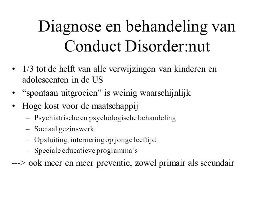 """Diagnose en behandeling van Conduct Disorder:nut 1/3 tot de helft van alle verwijzingen van kinderen en adolescenten in de US """"spontaan uitgroeien"""" is"""