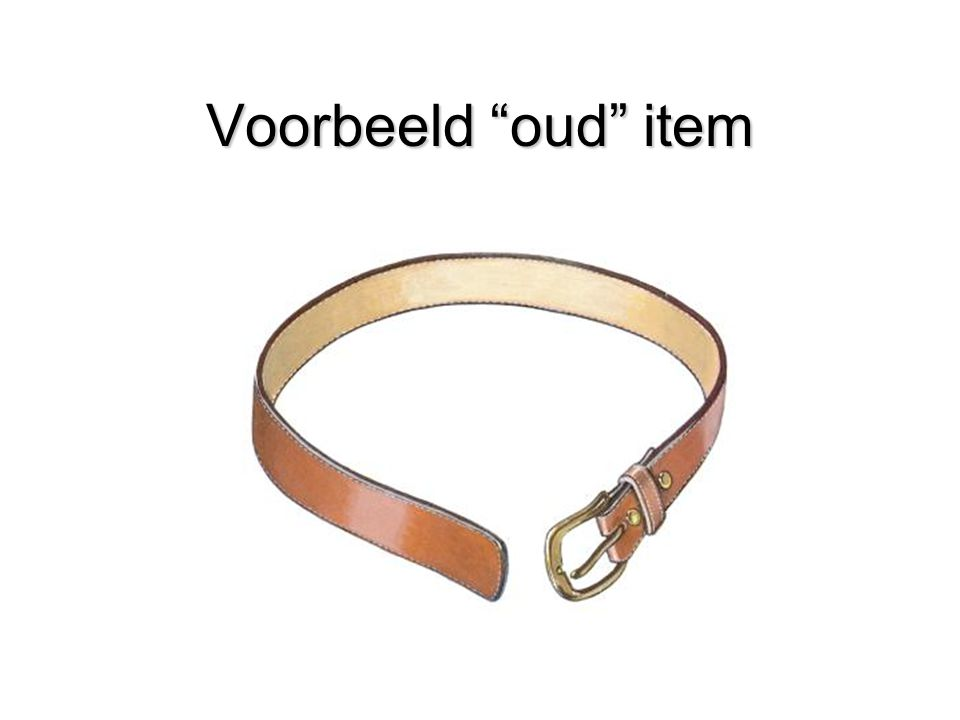 """Voorbeeld """"oud"""" item (Gaatjes in riem invoegen)"""