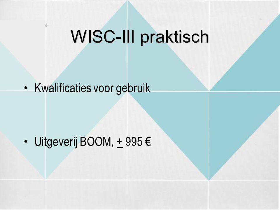 WISC-III praktisch Kwalificaties voor gebruik Uitgeverij BOOM, + 995 €