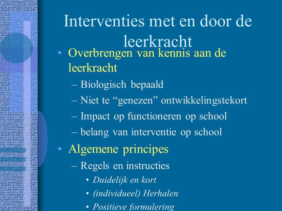 Bevorderen van sociale competentie Sociale vaardigheidstraining –Initiatievaardigheden –Conversatievaardigheden –Woedecontrole
