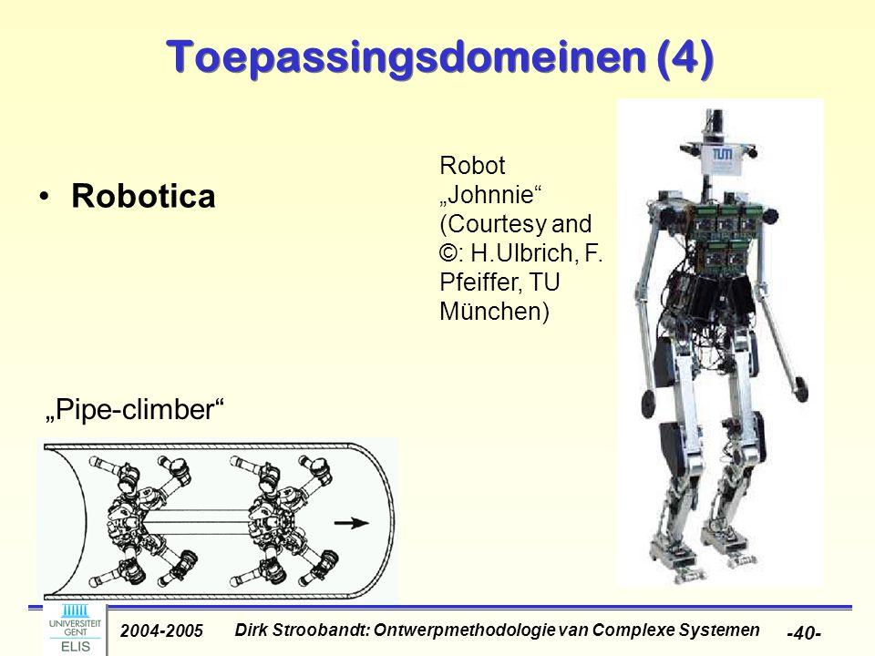"""Dirk Stroobandt: Ontwerpmethodologie van Complexe Systemen 2004-2005 -40- Toepassingsdomeinen (4) """"Pipe-climber"""" Robot """"Johnnie"""" (Courtesy and ©: H.Ul"""