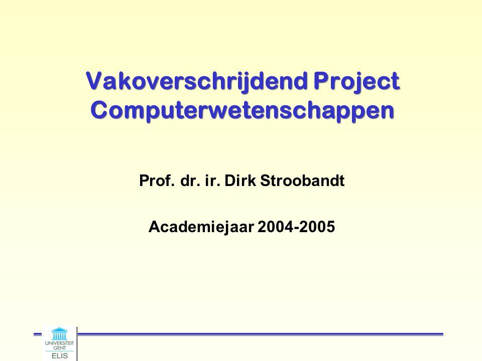Vakoverschrijdend Project Computerwetenschappen Prof.