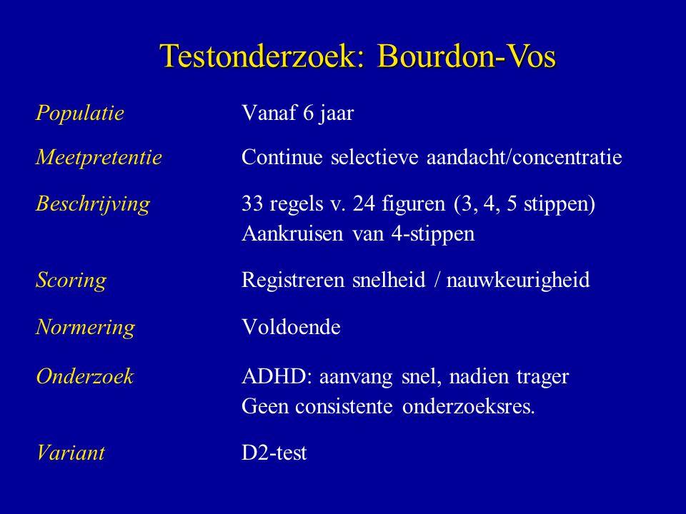 PopulatieVanaf 6 jaar MeetpretentieContinue selectieve aandacht/concentratie Beschrijving 33 regels v.