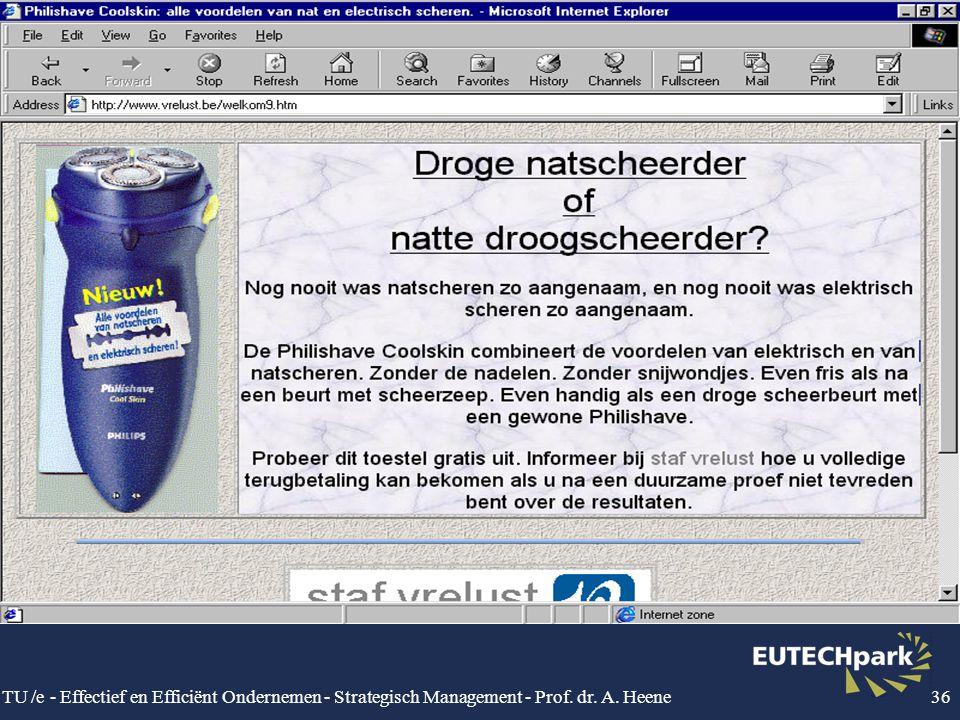 TU /e - Effectief en Efficiënt Ondernemen - Strategisch Management - Prof. dr. A. Heene36
