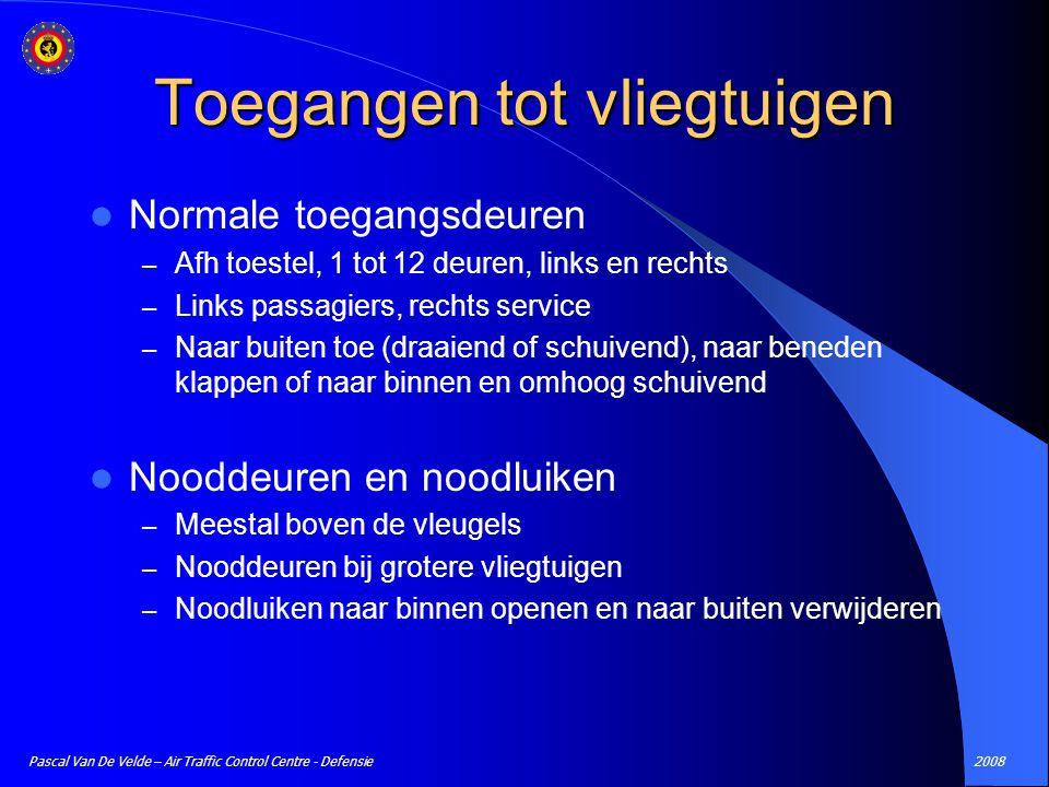 2008Pascal Van De Velde – Air Traffic Control Centre - Defensie Toegangen tot vliegtuigen Normale toegangsdeuren – Afh toestel, 1 tot 12 deuren, links