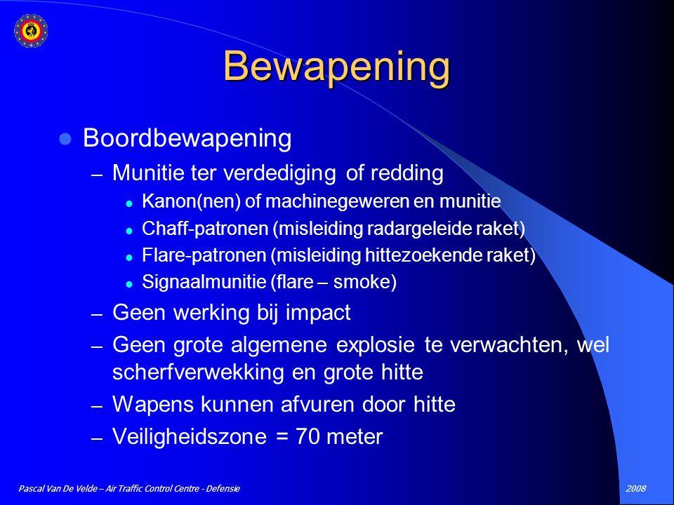 2008Pascal Van De Velde – Air Traffic Control Centre - Defensie Bewapening Boordbewapening – Munitie ter verdediging of redding Kanon(nen) of machineg