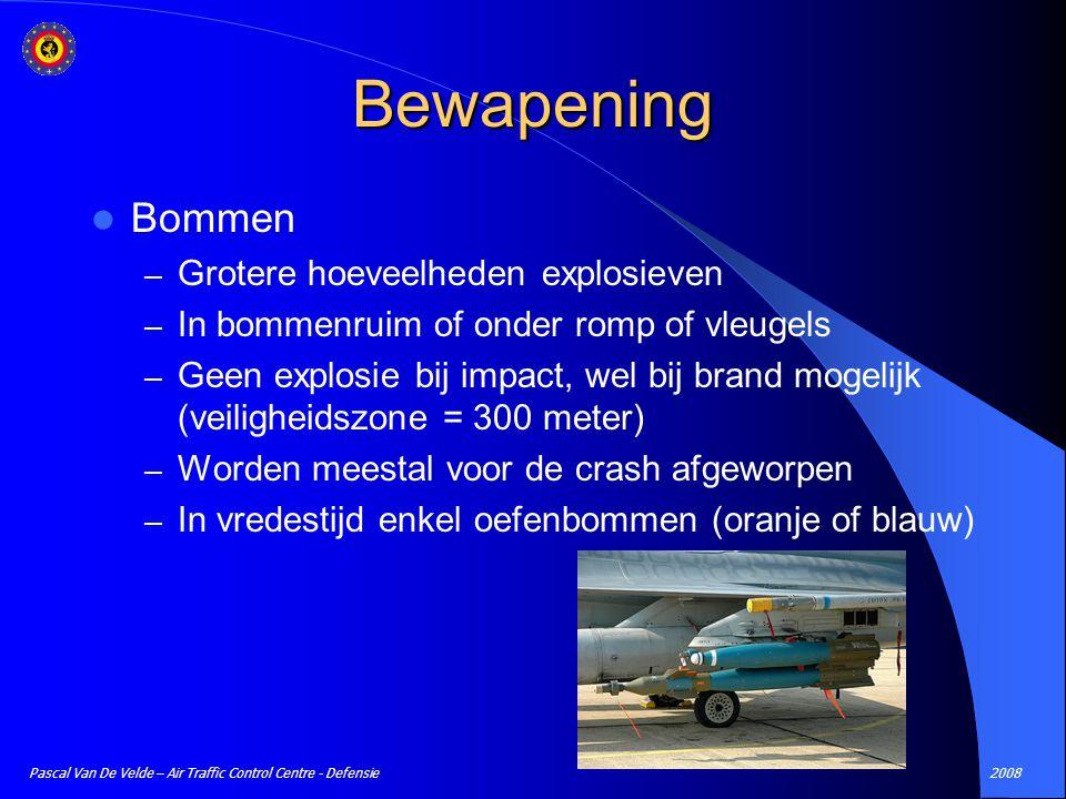 2008Pascal Van De Velde – Air Traffic Control Centre - Defensie Bewapening Bommen – Grotere hoeveelheden explosieven – In bommenruim of onder romp of
