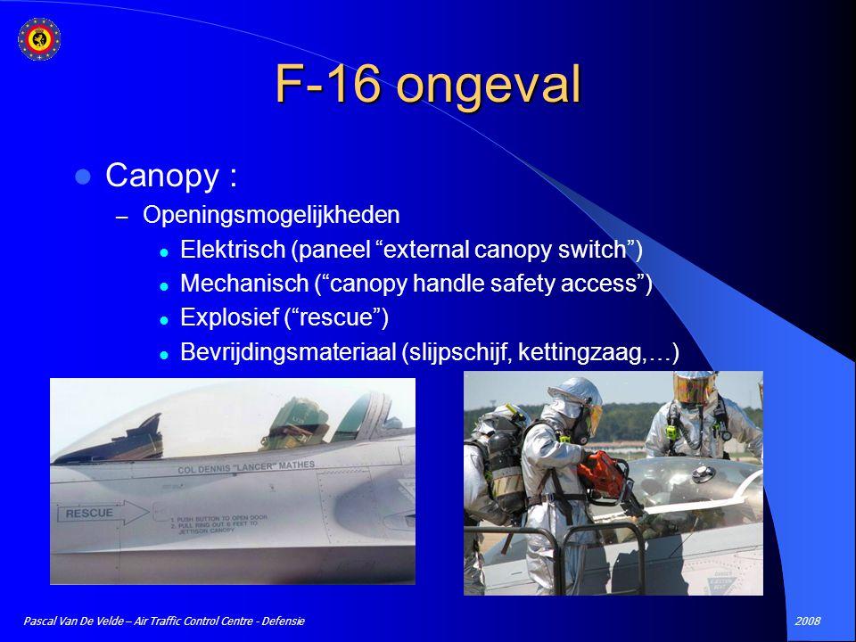 """2008Pascal Van De Velde – Air Traffic Control Centre - Defensie Canopy : – Openingsmogelijkheden Elektrisch (paneel """"external canopy switch"""") Mechanis"""