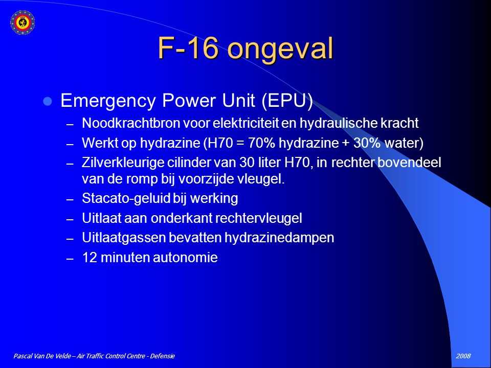2008Pascal Van De Velde – Air Traffic Control Centre - Defensie Emergency Power Unit (EPU) – Noodkrachtbron voor elektriciteit en hydraulische kracht