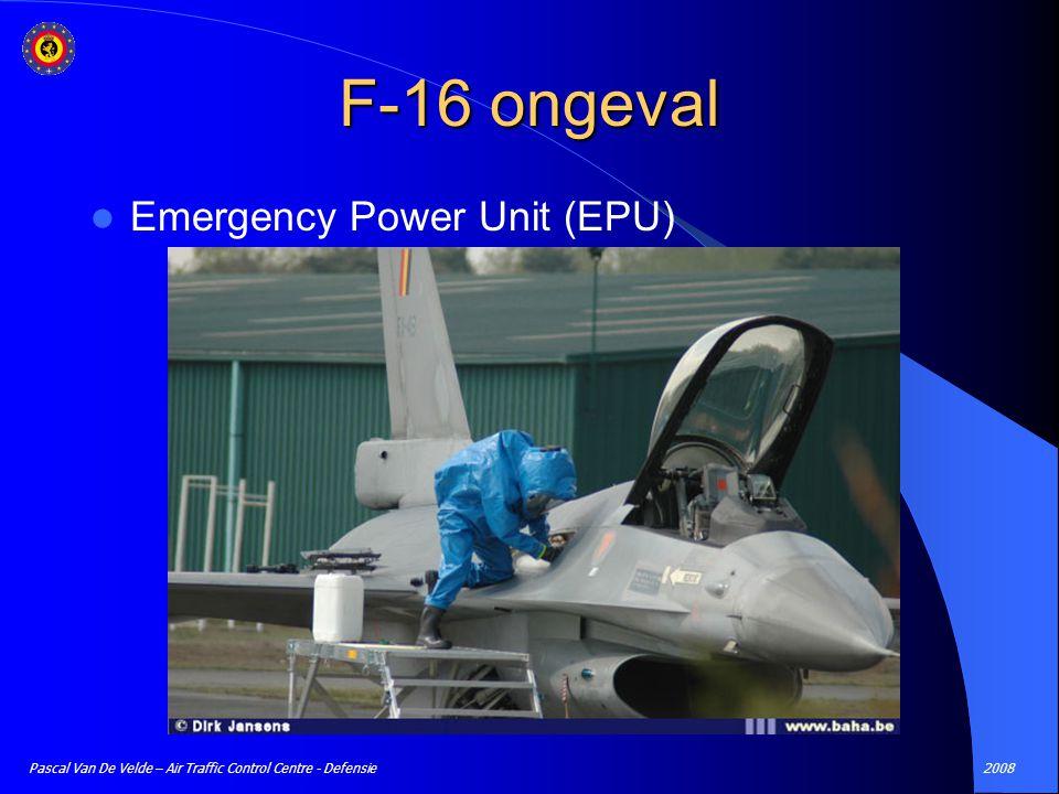 2008Pascal Van De Velde – Air Traffic Control Centre - Defensie Emergency Power Unit (EPU) F-16 ongeval