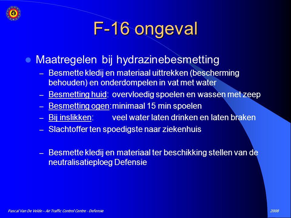 2008Pascal Van De Velde – Air Traffic Control Centre - Defensie Maatregelen bij hydrazinebesmetting – Besmette kledij en materiaal uittrekken (bescher