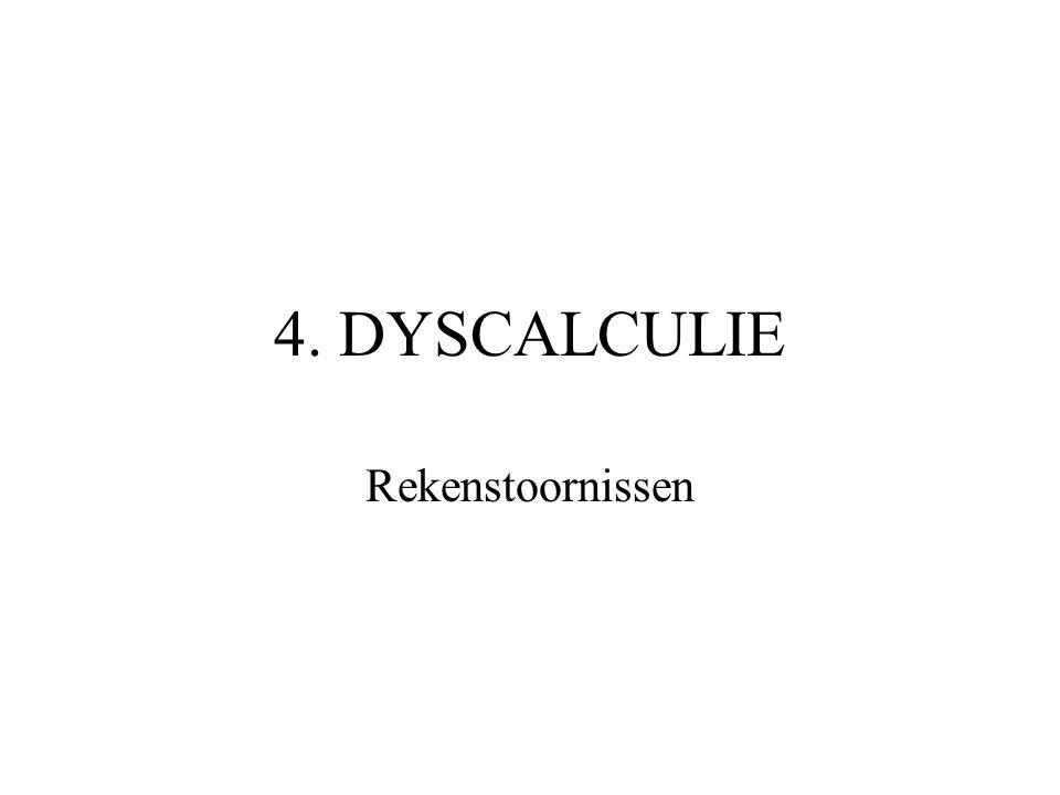 4. DYSCALCULIE Rekenstoornissen