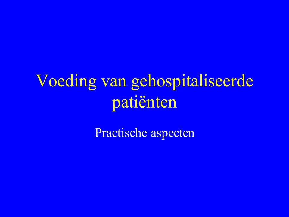 Voeding van gehospitaliseerde patiënten Practische aspecten