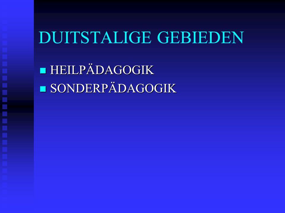 DUITSTALIGE GEBIEDEN HEILPÄDAGOGIK HEILPÄDAGOGIK SONDERPÄDAGOGIK SONDERPÄDAGOGIK