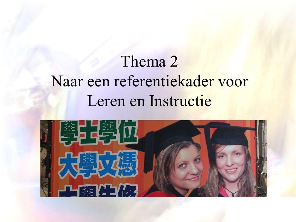 Thema 2 Naar een referentiekader voor Leren en Instructie