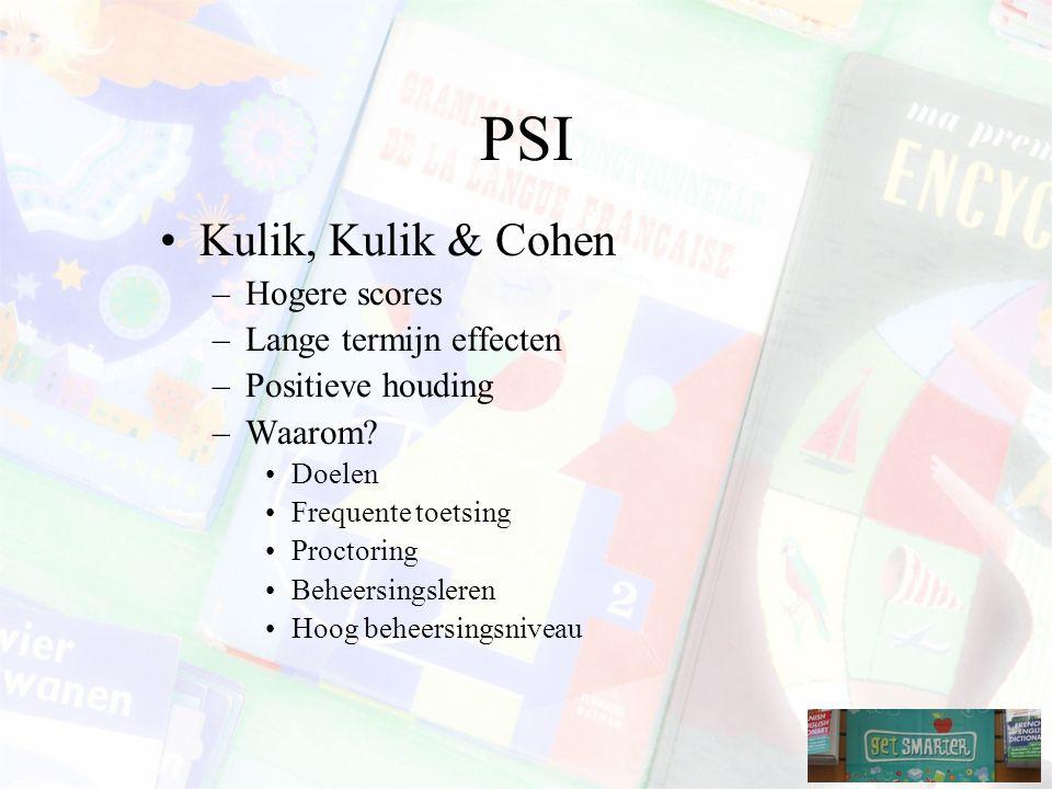 PSI Kulik, Kulik & Cohen –Hogere scores –Lange termijn effecten –Positieve houding –Waarom.