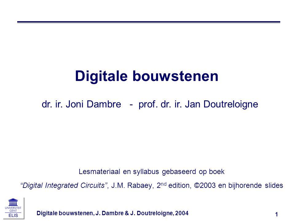 Digitale bouwstenen, J.Dambre & J. Doutreloigne, 2004 32 Sub-threshold I d i.f.v.