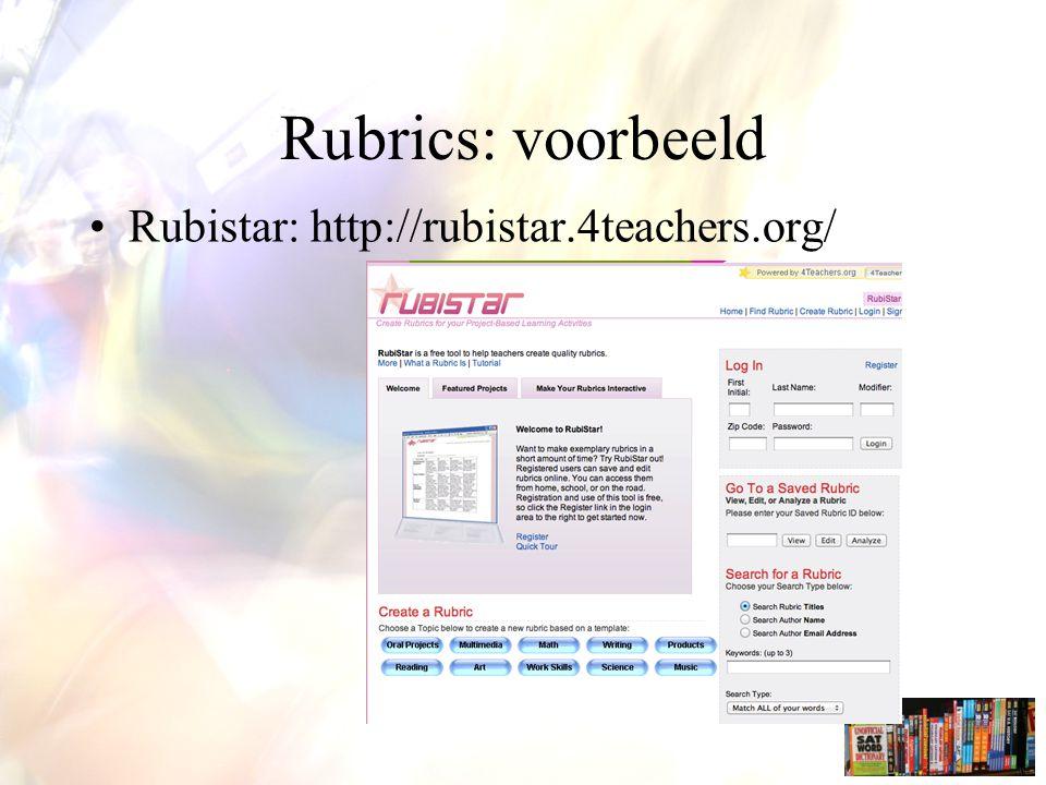 Rubistar: http://rubistar.4teachers.org/ Rubrics: voorbeeld
