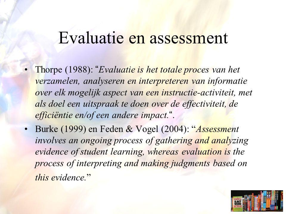 Evaluatie: kritische visies A sample of behaviour klassieke evaluatie-benadering - visie op leren: alternatieve evaluatietechnieken en – systemen