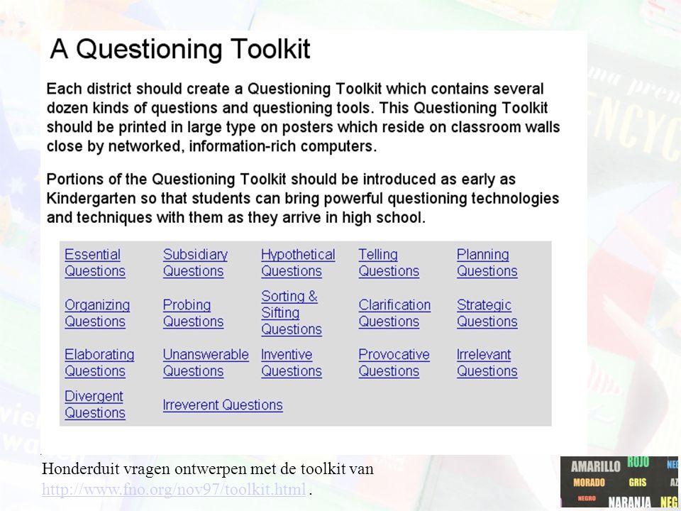 Honderduit vragen ontwerpen met de toolkit van http://www.fno.org/nov97/toolkit.html. http://www.fno.org/nov97/toolkit.html