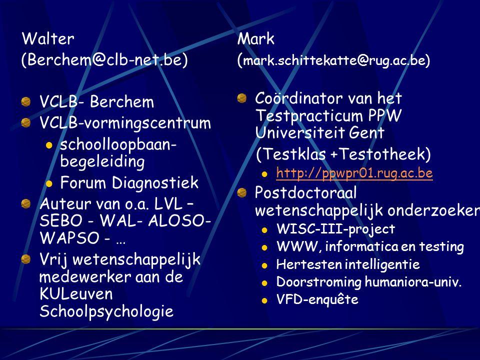 De sprekers Beiden: Lid van de Commissie Pyschodiagnostiek van de BFP http://www.bfp-fbp.be Lid van de Raad van Beheer van het Vlaams Forum voor Diagn