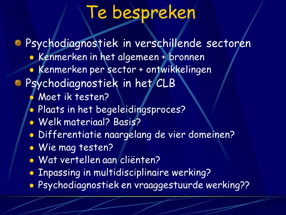 Walter (Berchem@clb-net.be) VCLB- Berchem VCLB-vormingscentrum schoolloopbaan- begeleiding Forum Diagnostiek Auteur van o.a. LVL – SEBO - WAL- ALOSO-