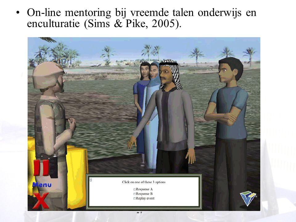 21 On-line mentoring bij vreemde talen onderwijs en enculturatie (Sims & Pike, 2005).