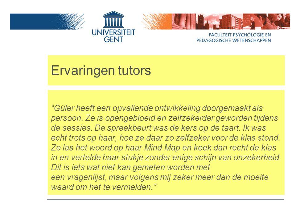 """Ervaringen tutors """"Güler heeft een opvallende ontwikkeling doorgemaakt als persoon. Ze is opengebloeid en zelfzekerder geworden tijdens de sessies. De"""