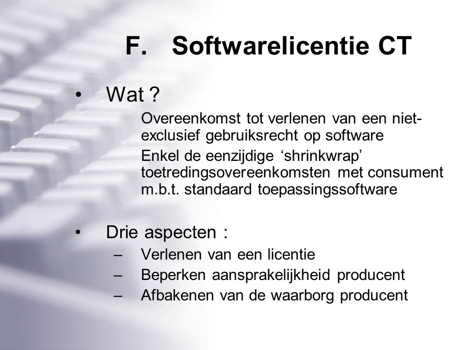 F.Softwarelicentie CT Wat .