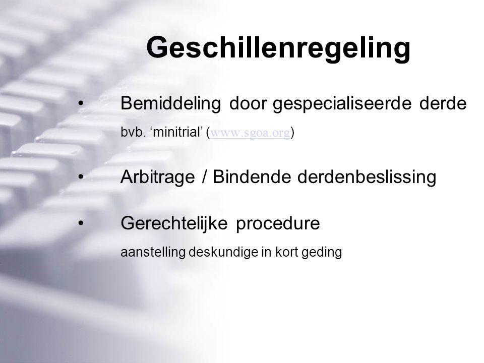 Geschillenregeling Bemiddeling door gespecialiseerde derde bvb.