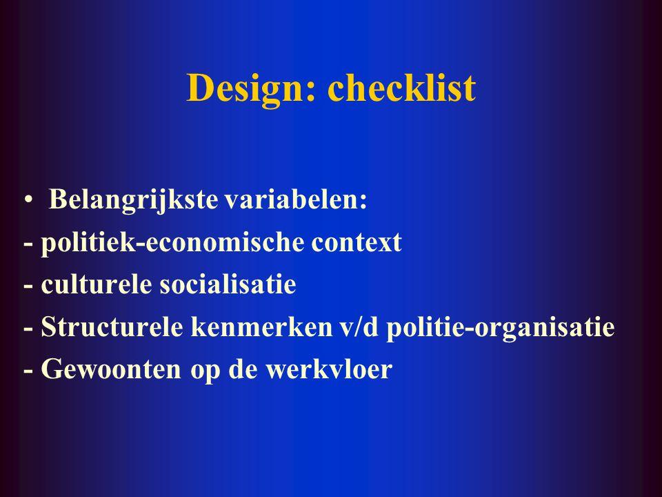 Subjecten: checklist Ethische normen ? Waarom juist deze subjecten? Selectiecriteria expliciet? Uitleg waarom aantal voldoende is? Kwaliteit van de st