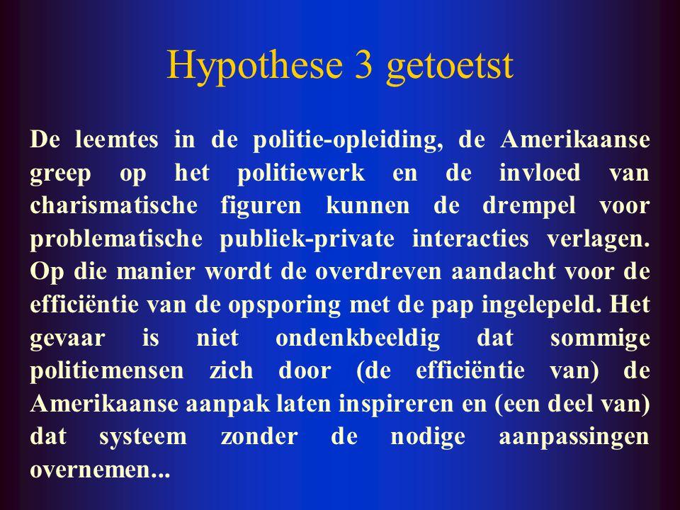Hypothese 2 getoetst Het onderzoek biedt duidelijke aanwijzingen dat private ondernemingen met grote economische, financiële en informationele macht e