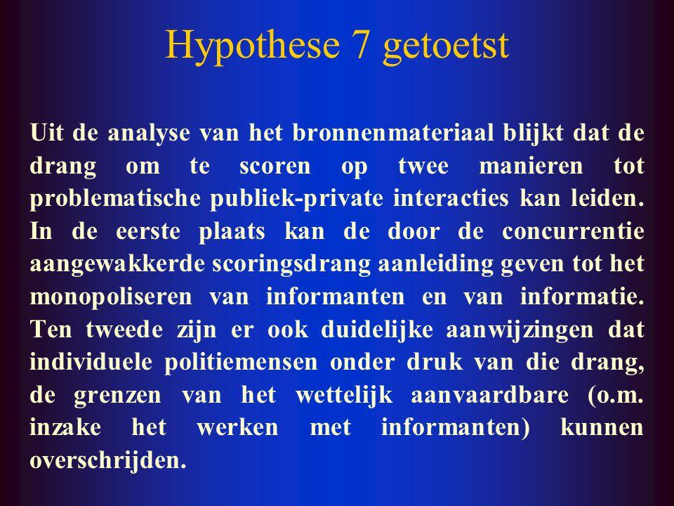 Hypothese 6 getoetst Wanneer de controle van het parket vermindert en de beslissingsvrijheid van de individuele politieman op de werkvloer (street-lev