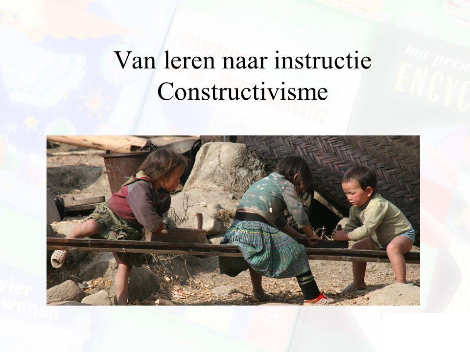 Uitwerkingen van de constructivistische visie CIS Experiential learning Cognitive Apprenticeship Samenwerkend leren Probleemgestuurd onderwijs PGO