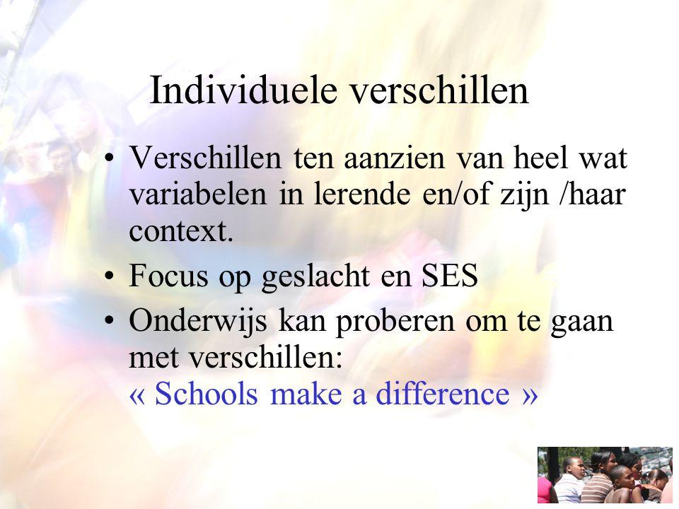 Individuele verschillen en het referentiekader Begeleiding van instructieverantwoordelijke Professionalisering: zelfbewustzijn instructiestijl en benadering verschillen in SES en geslacht.