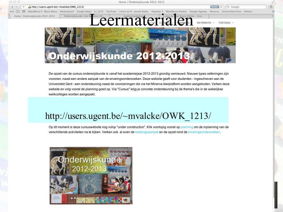 Leermaterialen http://users.ugent.be/~mvalcke/OWK_1213/