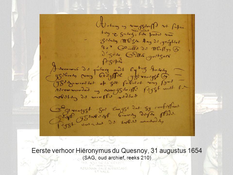 11 Eerste verhoor Hiëronymus du Quesnoy, 31 augustus 1654 (SAG, oud archief, reeks 210)