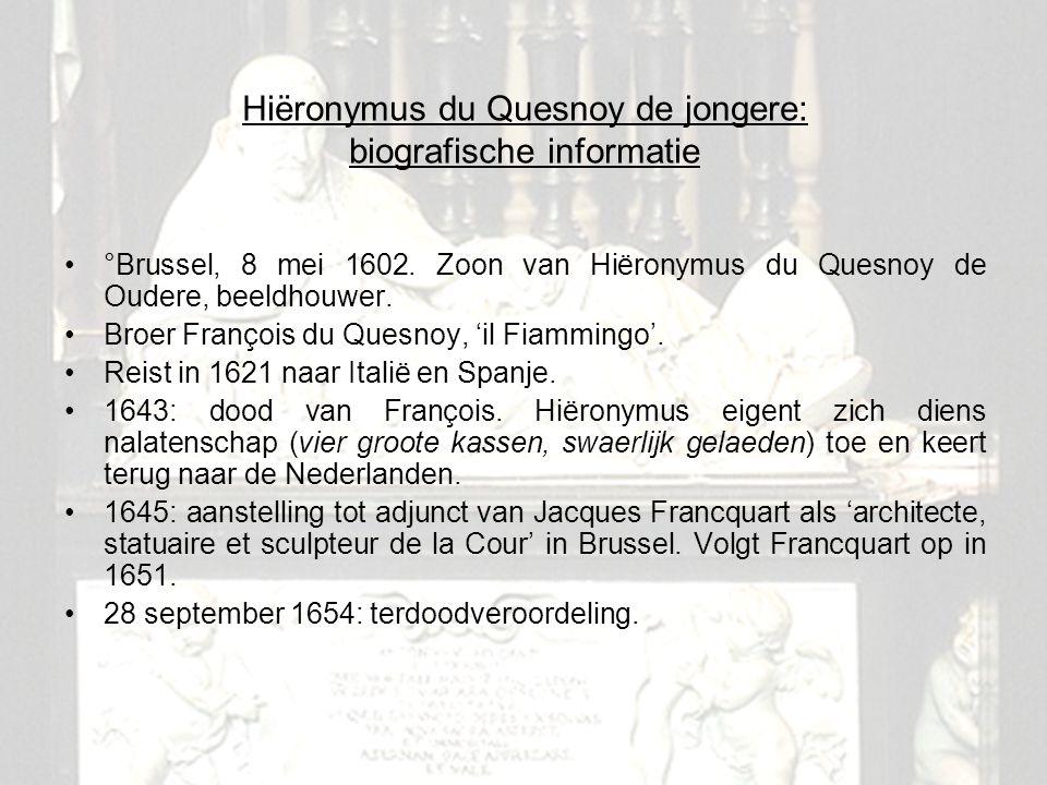 2 Hiëronymus du Quesnoy de jongere: biografische informatie °Brussel, 8 mei 1602. Zoon van Hiëronymus du Quesnoy de Oudere, beeldhouwer. Broer Françoi