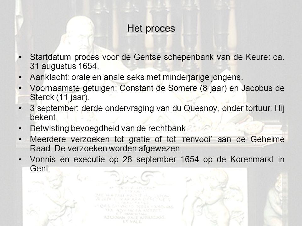 6 Het proces Startdatum proces voor de Gentse schepenbank van de Keure: ca. 31 augustus 1654. Aanklacht: orale en anale seks met minderjarige jongens.
