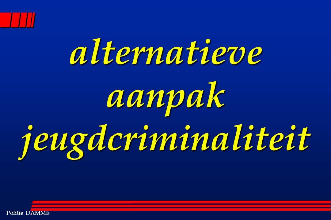 Politie DAMME alternatieve aanpak jeugdcriminaliteit