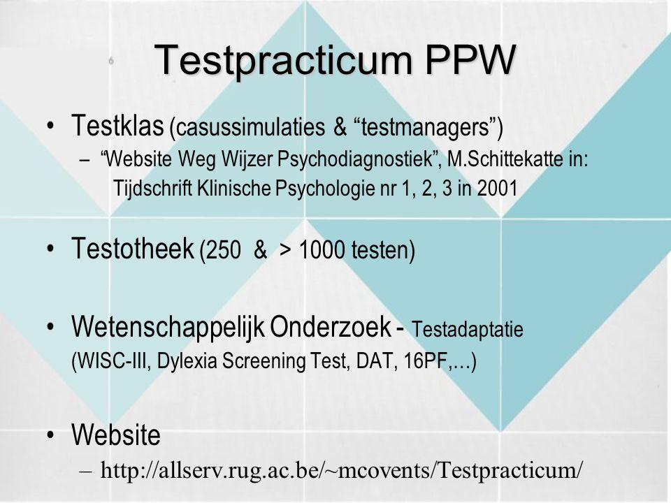 "Testpracticum PPW Testklas (casussimulaties & ""testmanagers"") –""Website Weg Wijzer Psychodiagnostiek"", M.Schittekatte in: Tijdschrift Klinische Psycho"