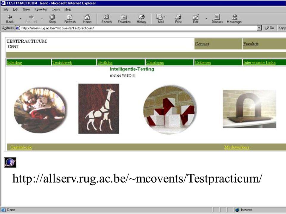 Website Testpracticum http://allserv.rug.ac.be/~mcovents/Testpracticum/
