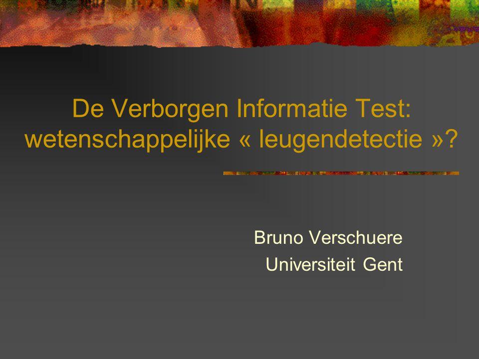 Deze presentatie:  De Verborgen Informatie Test  De test-theorie getoetst  Exp I en Exp II: studenten  Exp III: gedetineerden  Conclusies