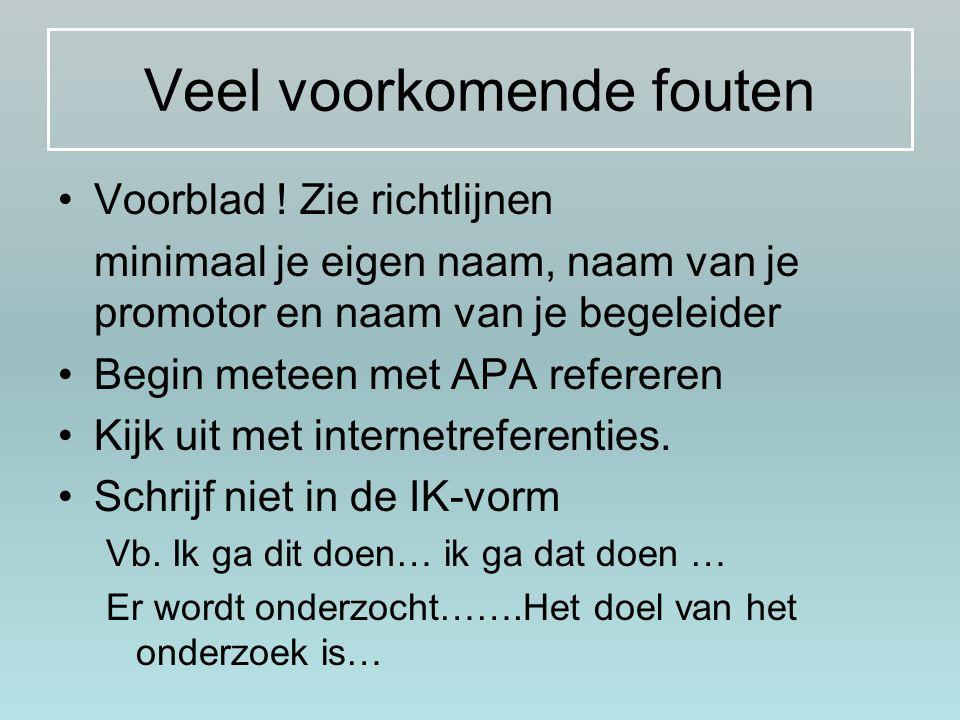 Veel voorkomende fouten Let op je Nederlands .