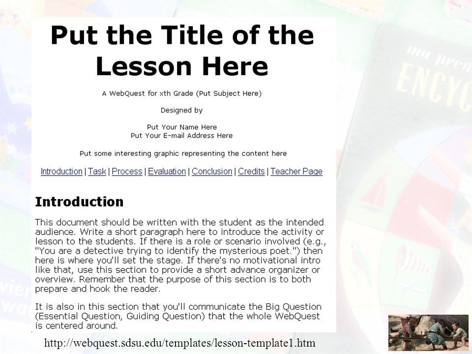 http://webquest.sdsu.edu/templates/lesson-template1.htm