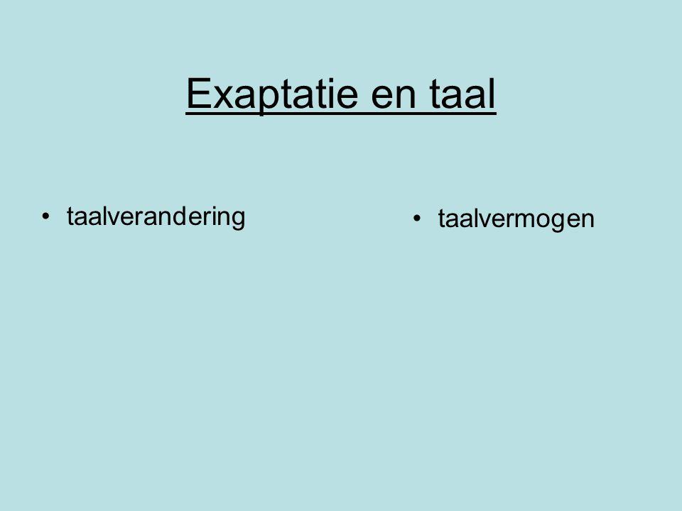 Exaptatie en taal taalverandering taalvermogen